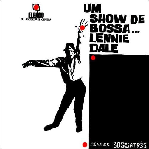 1964 - Elenco - Lennie Dale com Bossa Três - Um show de bossa