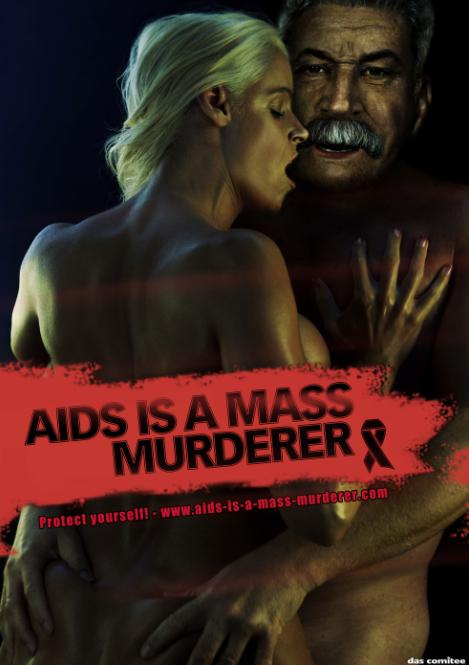 AIDS is a mass murderer - Stalin