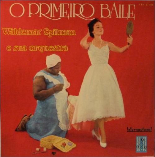 Waldemar Spillman e sua orquestra - O primeiro baile